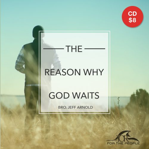 the-reason-why-god-waits